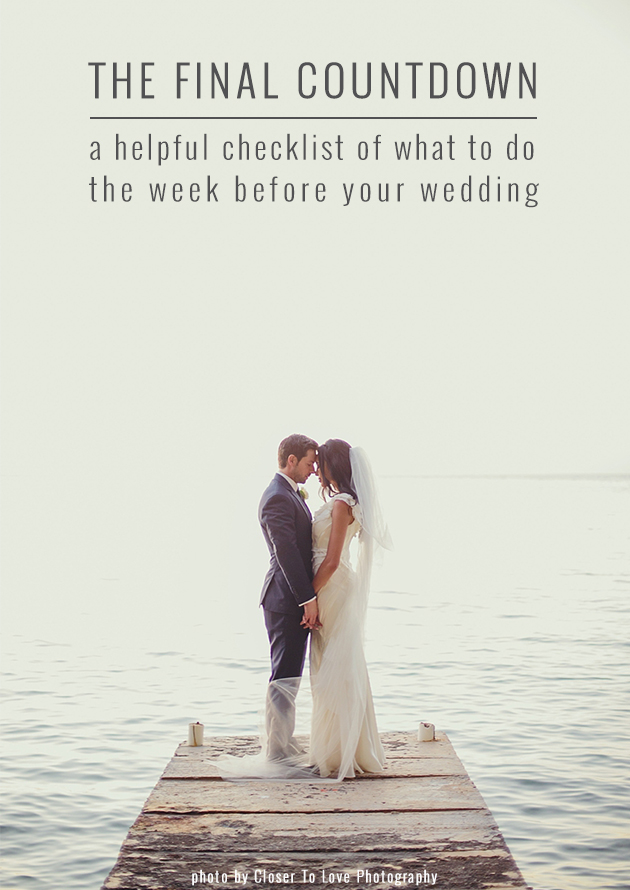 The Week Before Your Wedding To Do List Bridal Musings