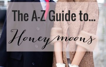 The Bridal Musings A-Z of Honeymoons