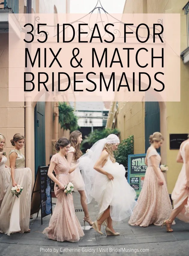 Mix and Match Bridesmaid Dresses | Bridal Musings Wedding Blog