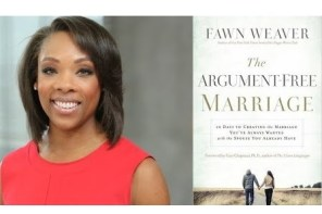Must read: The argument free marriage by Fawn Weaver