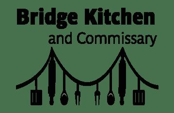 Bridge Kitchen & Commissary