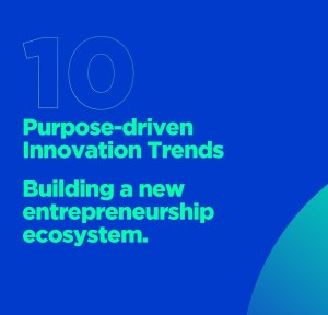 Top 10 Purpose-driven Innovation Trends