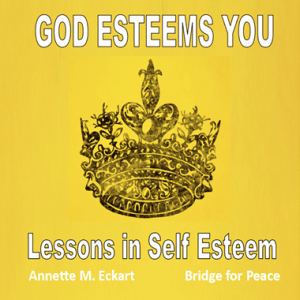 God Esteems You