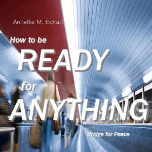 How to Be Ready for Anything