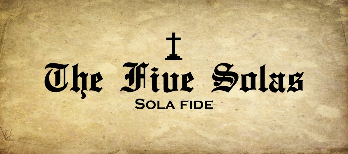 The Five Solas - Sola Fide (Matt Slick)