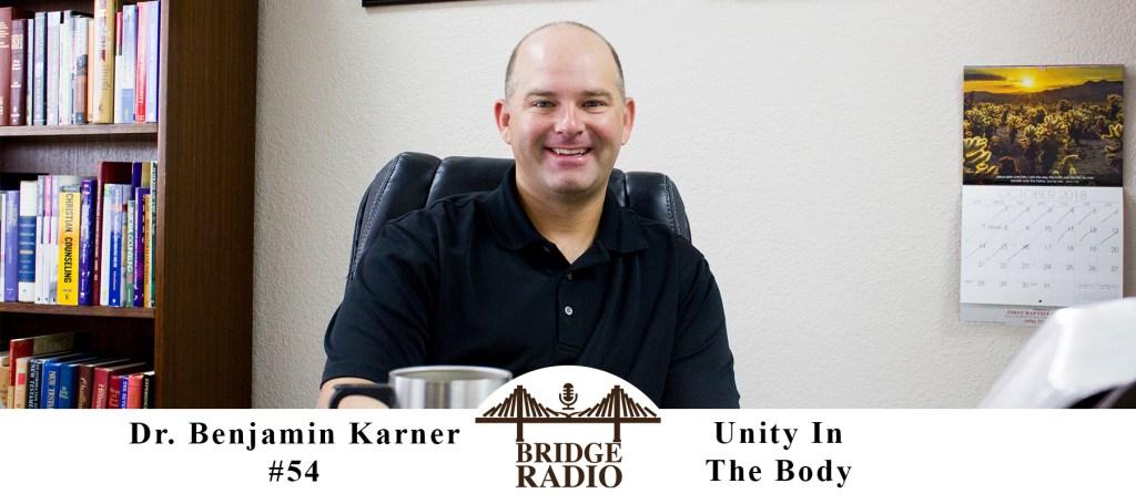 54 Dr  Benjamin Karner: Unity In The Body