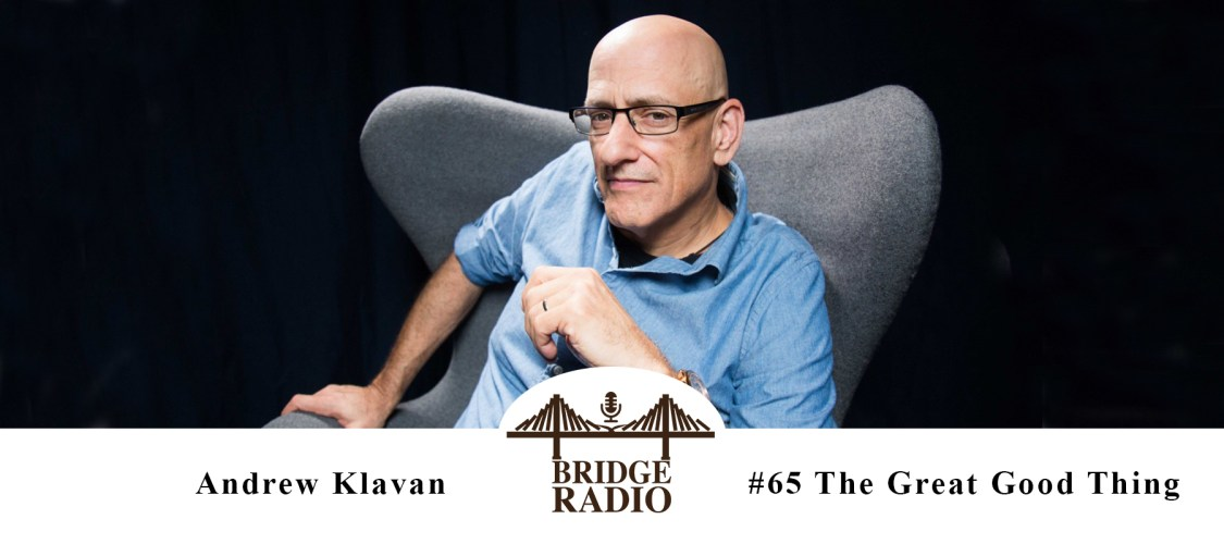 Andrew Klavan- The Great Good Thing
