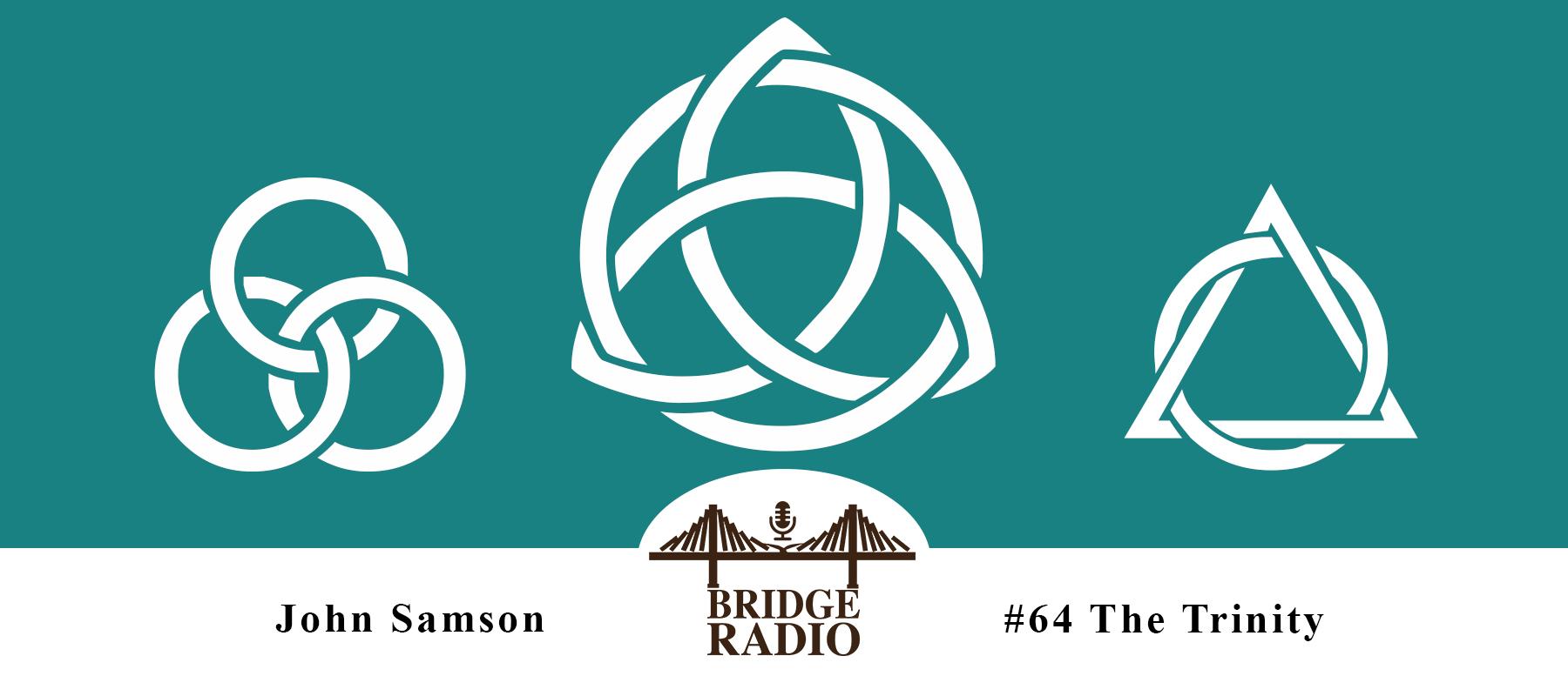 64 John Samson: The Doctrine of The Trinity