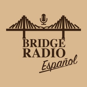 BRIDGE Radio Español Podcast Image