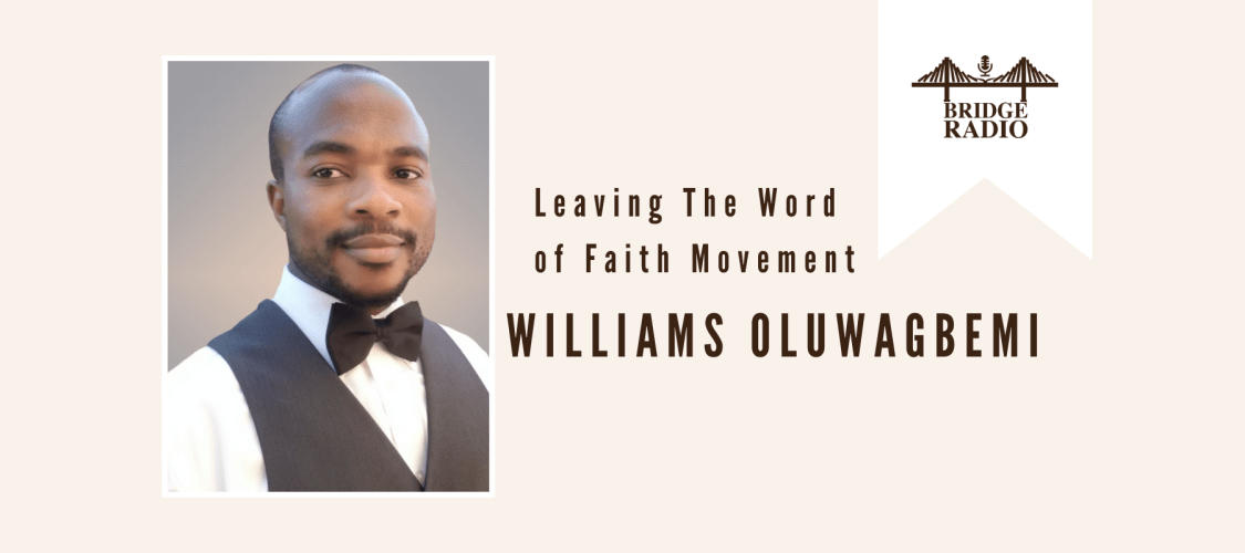 #136 William_ Leaving the Word of Faith Movement