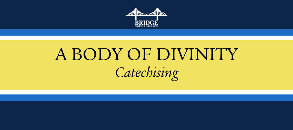 A Body of Divinity Series Banner