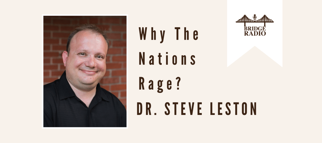 Why The Nations Rage?