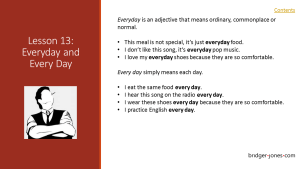 Practical English Usage Lesson 13 every day bridger-jones.com