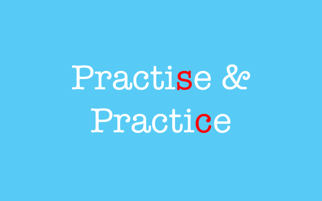 Learn when to use practise and practice