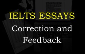 Ielts essay correction and feedback bridger-jones.com