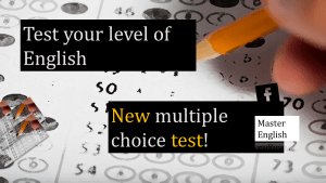 Test your level of English multiple choice questions
