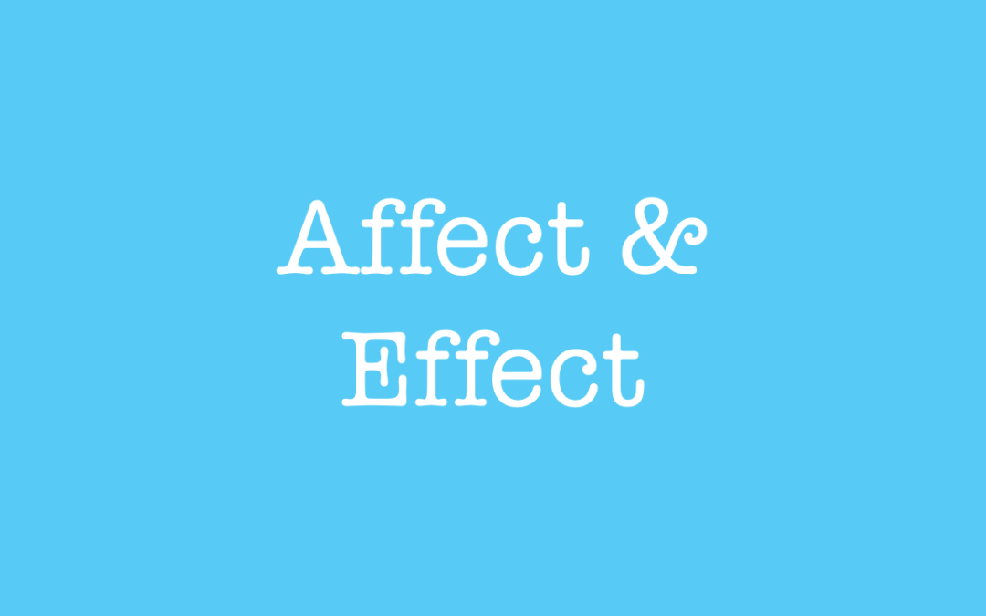 A lesson about the difference between affect and effect