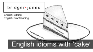 English idioms with cake with example sentences