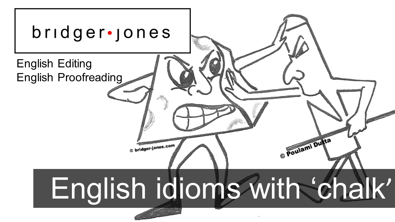 English Idioms With Chalk With Meanings And Examples Bridger Jones