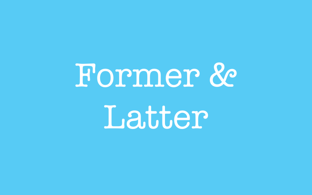 Former and Latter