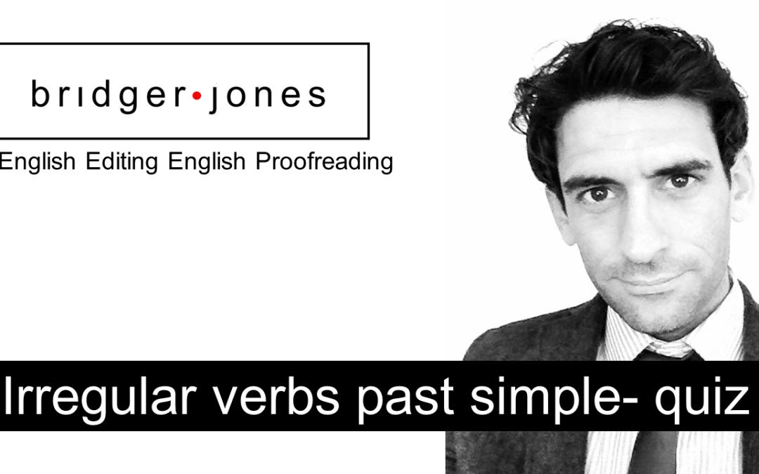 Irregular verbs past simple – quiz