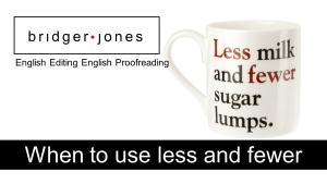 Less milk and fewer sugar lumps.