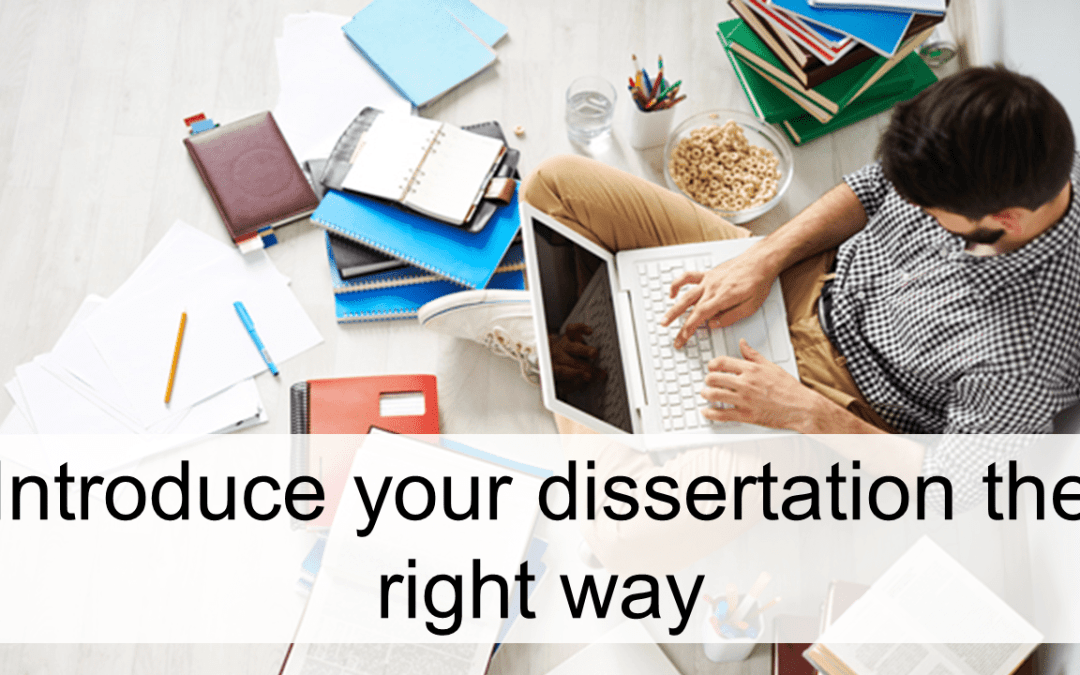 How to write the introduction of a thesis or dissertation