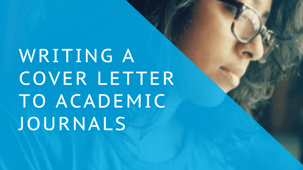 Writing a Cover Letter to Academic Journals