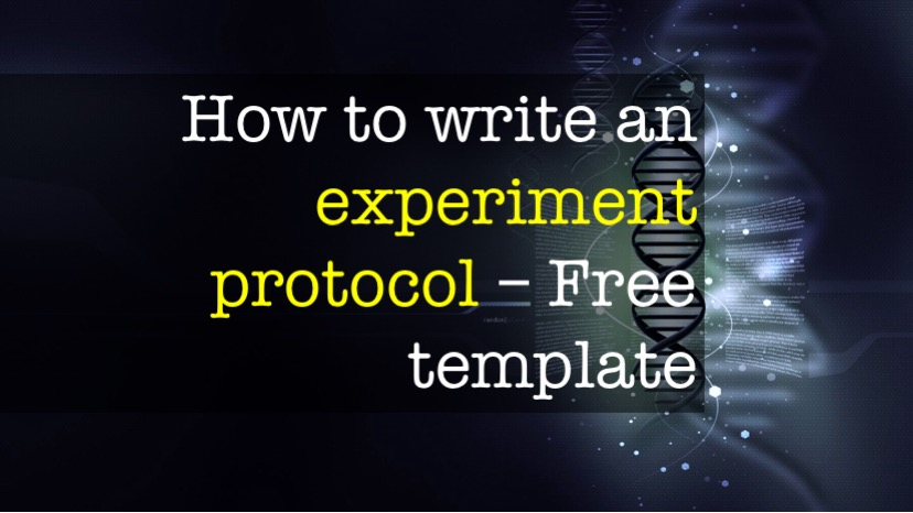 How to write an experiment protocol