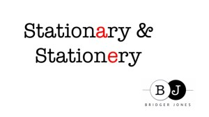 Stationary and stationery the difference