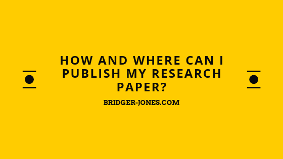 How and Where can I Publish my Research Paper?