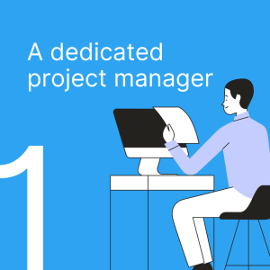 a dedicated project manager
