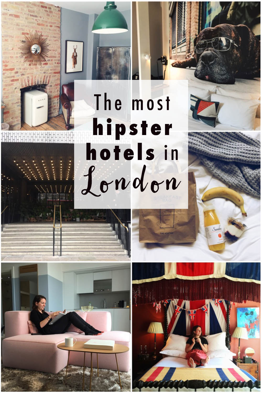 The most hipster hotels in London