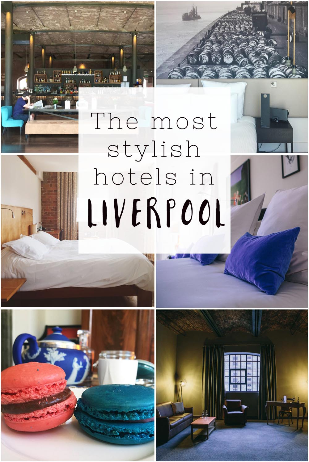 The most stylish and best hotels in Liverpool