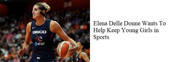 Elena Delle Donne wants to help keep young girls in sports (M-T)