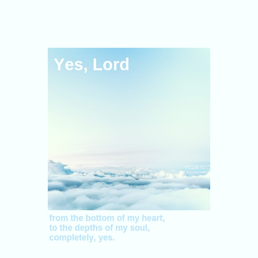 Yes Lord2