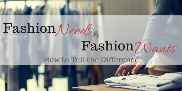 Fashion Needs