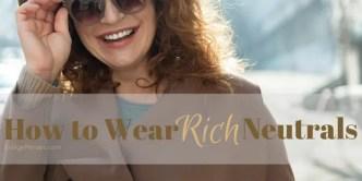 rich neutrals