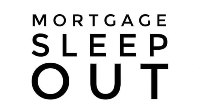Mortgage Sleep Out