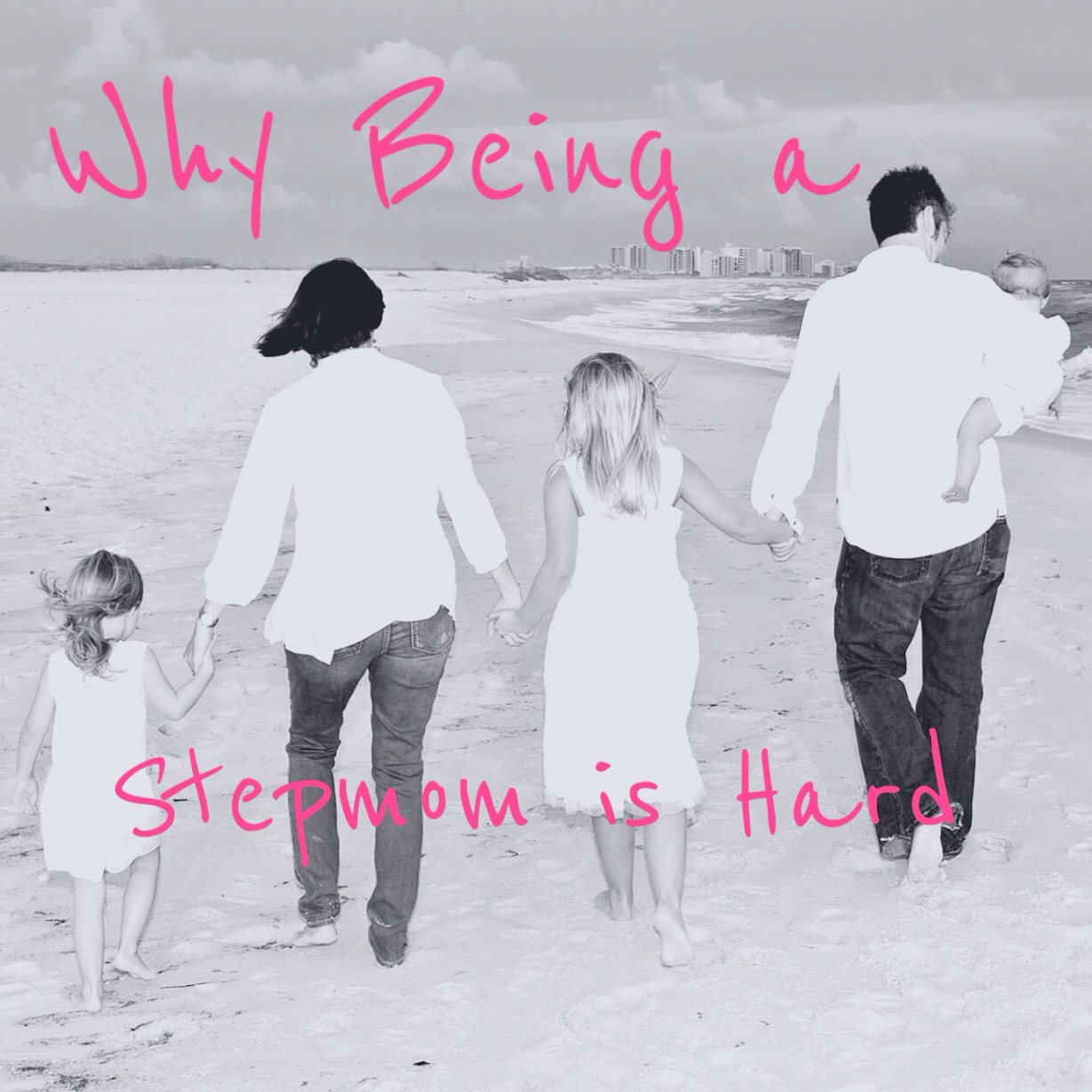 Why Being a Stepmom is Hard - Brie Gowen