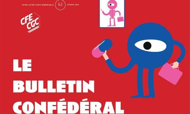Bulletin Confédéral CFE-CGC n°62