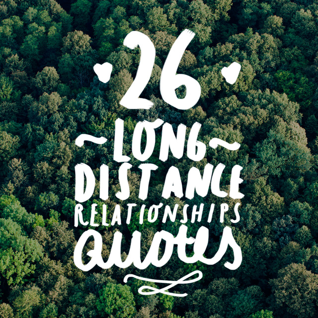 Quote About Long Distance Love