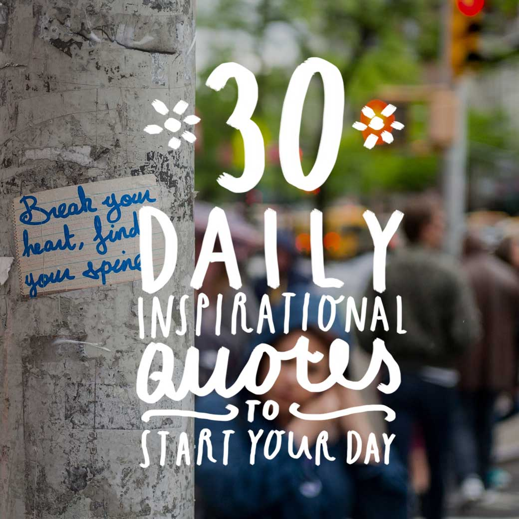 30 daily inspirational quotes