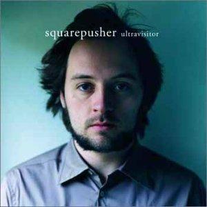 squarepusher20ultravisitor