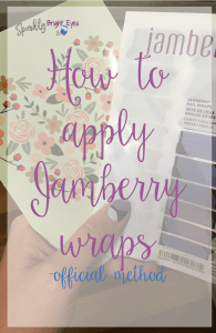 How to apply Jamberry wraps - official method