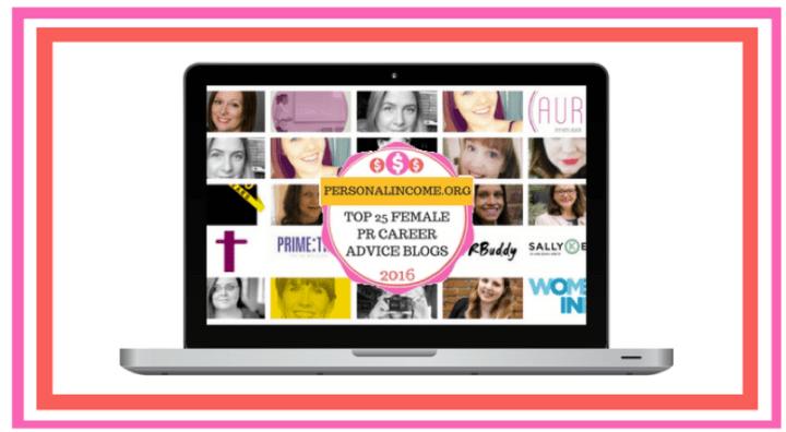 I'm on the list of Top 25 Female PR Career Advice Bloggers