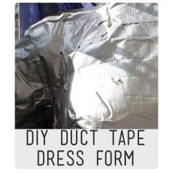 Diy Duct tape dress form