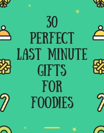 30 Perfect Foodie Gifts| brightrootskitchen.com