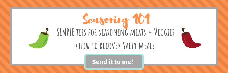 Seasoning Tips and Tricks| brightrootskitchen.com