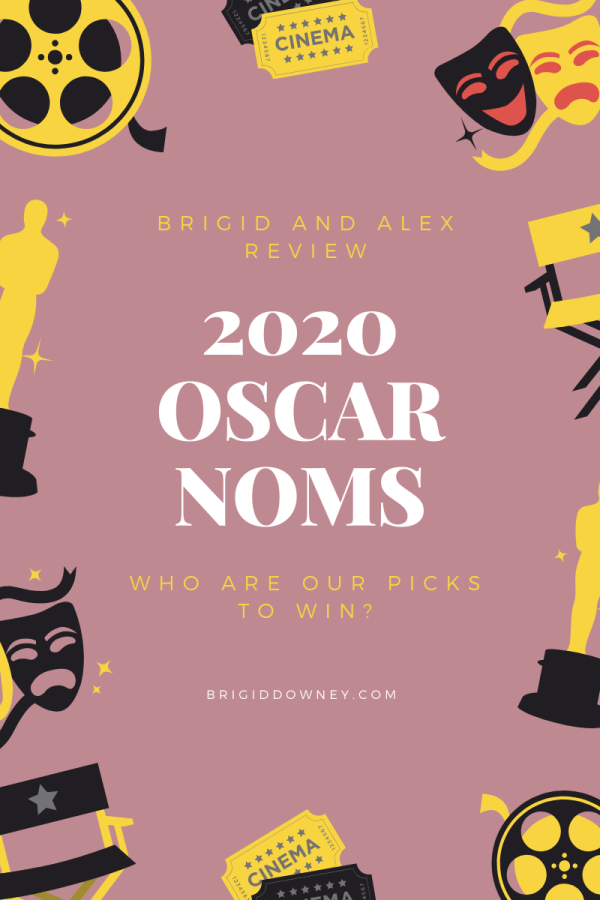 The 2020 Oscar Nominees: Brigid Downey and Alex Stewart Review